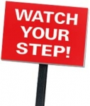 Watch Your Step Stake Sign