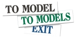 To Model, To Models, Exit Signs